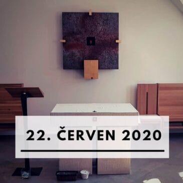 22. červen 2020