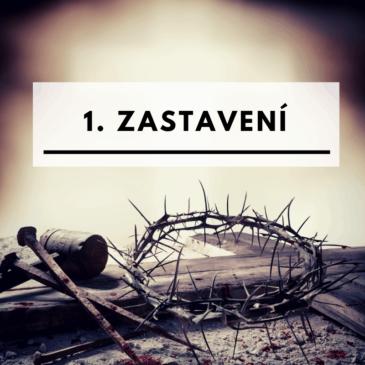 Křížová cesta – 1. zastavení